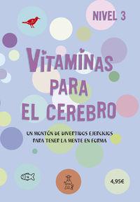 VITAMINAS PARA EL CEREBRO - NIVEL 3