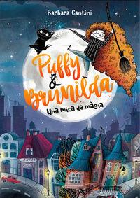 PUFFY I BRUNILDA - UNA MICA DE MAGIA