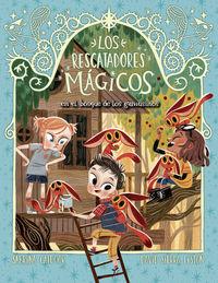 RESCATADORES MAGICOS, LOS 8 - EL BOSQUE DE LOS GAMUSINOS