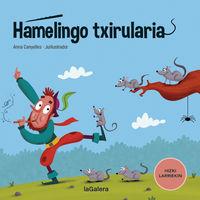 HAMELINGO TXIRULARIA (HIZKI LARRIEKIN)