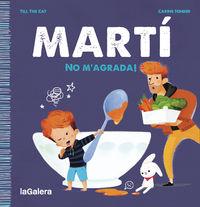 MARTI - NO M'AGRADA!