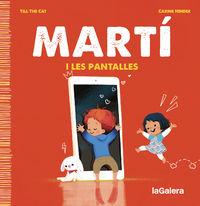 MARTI I LES PANTALLES