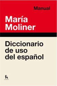 Dicc. De Uso Del Español - Maria Moliner