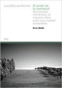 El jardin de la metropoli - Enric Batlle