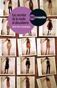 Los secretos de la moda al descubierto - Marie Pierre Lannelongue