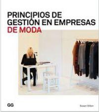 Principios De Gestion En Empresas De Moda - Susan Dillon