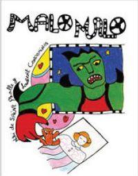 Malo Malo - Laurent Condominas / Niki De Saint Phalle (il. )