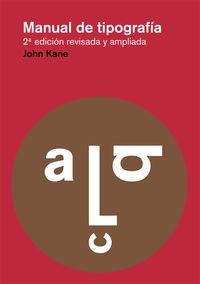 Manual De Tipografia (2ª Ed. ) - John Kane