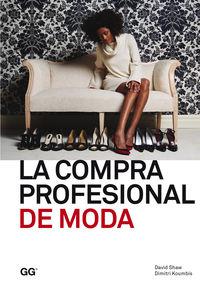 COMPRA PROFESIONAL DE MODA, LA