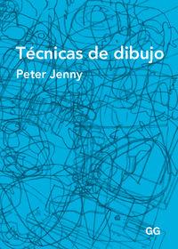 Tecnicas De Dibujo - Peter Jenny