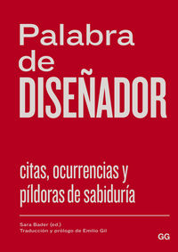 PALABRA DE DISEÑADOR - CITAS, OCURRENCIAS Y PILDORAS DE SABIDURIA