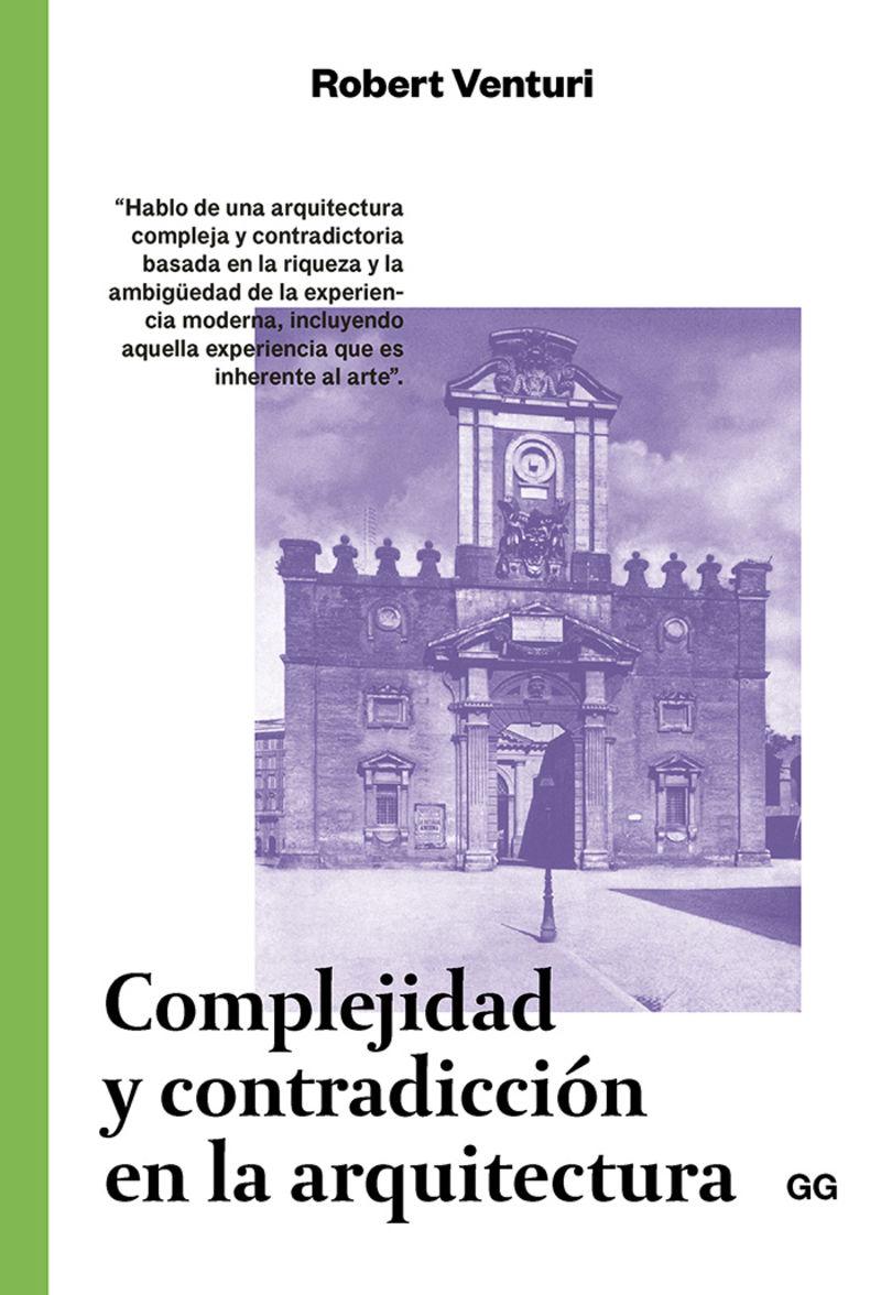 COMPLEJIDAD Y CONTRADICCION EN LA ARQUITECTURA