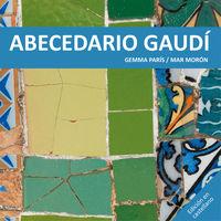 Abecedario Gaudi - Mar Moron Velasco / Gemma Paris Romia