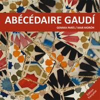 Abecedaire Gaudi - Mar Moron Velasco / Gemma Paris Romia