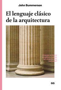 El lenguaje clasico de la arquitectura - John Summerson