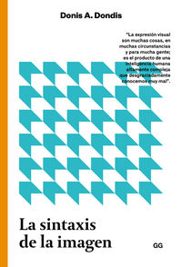 SINTAXIS DE LA IMAGEN, LA - INTRODUCCION AL ALFABETO VISUAL