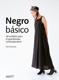 NEGRO BASICO - 26 MODELOS PARA EL GUARDARROPA CONTEMPORANEO