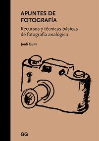 APUNTES DE FOTOGRAFIA - RECURSOS Y TECNICAS BASICAS DE FOTOGRAFIA ANALOGICA