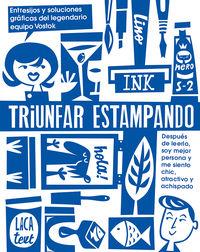 TRIUNFAR ESTAMPANDO - ENTRESIJOS Y SOLUCIONES GRAFICAS DEL LEGENDARIO EQUIPO VOSTOK