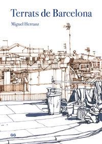 Terrats De Barcelona - Miguel Herranz Ocaña