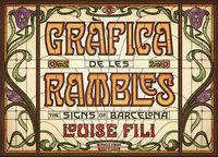Grafica De Les Rambles - The Signs Of Barcelona - Louise Fili