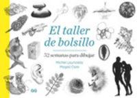 Taller De Bolsillo, El - 52 Semanas Para Dibujar - Michel Lauricella / Magali Cazo
