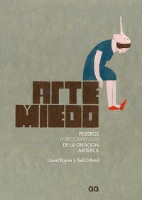 ARTE Y MIEDO - PELIGROS (Y RECOMPENSAS) DE LA CREACION ARTISTICA
