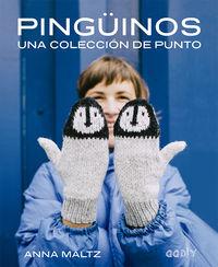Pinguinos - Una Coleccion De Punto - Anna Maltz