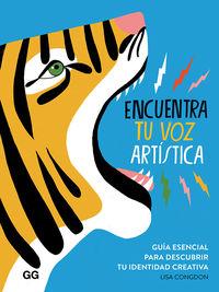 ENCUENTRA TU VOZ ARTISTICA - GUIA ESENCIAL PARA DESCUBRIR TU IDENTIDAD CREATIVA