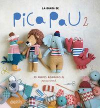 Banda De Pica Pau, La 2 - 20 Nuevos Amigurumis De Yan Schenkel - Yan Schenkel