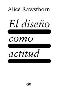 DISEÑO COMO ACTITUD, EL