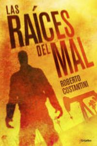 Las raíces del mal (Comisario Michele Balistreri 2)
