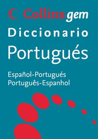 DICCIONARIO COLLINS GEM PORTUGUES / ESPAÑOL - ESPAÑOL / PORTUGUES