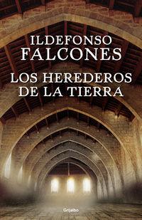 Los herederos de la tierra - Ildefonso Falcones