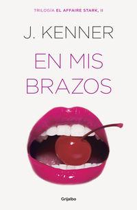 En Mis Brazos - J. Kenner