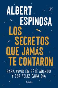 Los secretos que jamas te contaron - Albert Espinosa