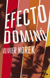 Efecto Domino (premio Le Point Mejor Novela Policiaca Europea 2016) - Olivier Norek