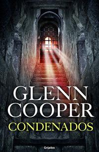 Condenados - Glenn Cooper