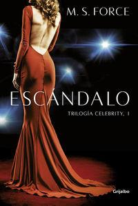 Escandalo - Celebrity 1 - Marie S. Force