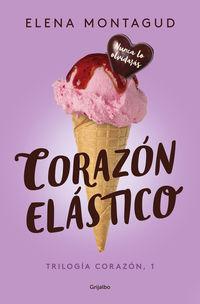 Corazon Elastico - Trilogia Corazon 1 - Elena Montagud