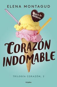 Corazon Indomable - Elena Montagud