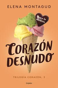 Corazon Desnudo - Corazon 3 - Elena Montagud