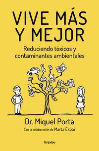 VIVE MAS Y MEJOR - REDUCIENDO TOXICOS Y CONTAMINANTES AMBIENTALES