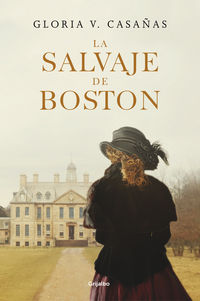 La salvaje de boston - Gloria V. Casañas