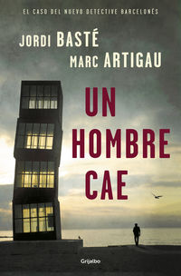 Un hombre cae - Jordi Baste / Marc Artigau