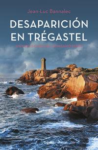 Desaparicion En Tregastel - Comisario Dupin 6 - Jean-Luc Bannalec