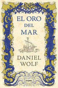 El oro del mar - Daniel Wolf