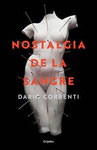 Nostalgia De La Sangre - Dario Correnti