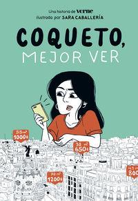 Coqueto, Mejor Ver - Verne / Sara Caballeria