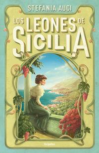 Los leones de sicilia - Stefania Auci